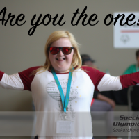 Are you the one - Special Olympics Saskatchewan New Board of Directors